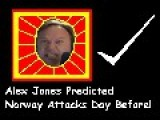 Alex Jones Predicted Norway Attacks Day Before !