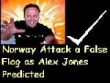 Norway Attack A False Flag As Alex Jones Predicted