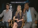 Final Destination Cast Interview