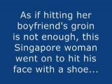 Fierce Singaporean Woman Hit BoyFriend's In Groin