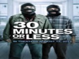 Watch The 30 Minutes Or Less - Red Band Trailer! Two Fledgling Criminals Kidnap A Pizza Delivery Guy, Strap A Bomb