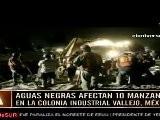 Aguas Negras Afectan 10 Manzanas En La Colonia Industrial Vallejo, M&eacute Xico