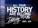 All Your History - Interplay Part 1: Meteoric Rise S03E19