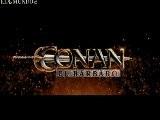 Conan - El B&aacute Rbaro Trailer Espa&ntilde Ol