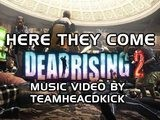 Dead Rising 2 Rap Here They Come By TEAMHEADKICK Music Video