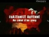 Fraternit&eacute Aryenne - Au Coeur D&#039 Un Gang