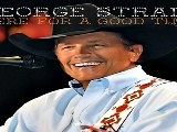 George Strait Here For A Good Time 2011 DOWNLOAD ALBUM