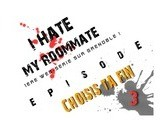 I HATE MY ROOMMATE - Episode 3 - CHOISIS TA FIN !