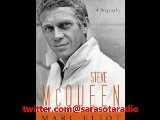 Interview With Author Marc Elliot On His Biography Of Steve McQueen