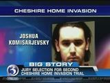 Jury Selection Begins In 2nd Cheshire Home Invasion Trial