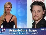 James McAvoy Replaces Michael Fassbender In Danny Boyle&#039 S &#039 Trance&#039