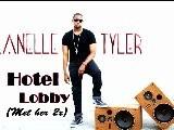 Lanelle Tyler- Hotel Lobby Met Her 2x