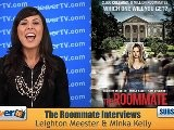 Leighton Meester & Minka Kelly: The Roommate Preview
