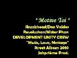 Motive Toi - Skunkhead Don Valdes Revolushan Mister Phan - Development Unity Crew Street Album 2010
