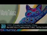 Maria Talasz, Anniversary Show, Amstel Hotel, Amsterdam