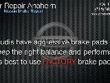 Nissan Brake Repair Anaheim - Nissan ABS Brakes Anaheim