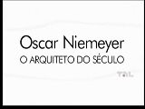 OSCAR NIEMEYER: O ARQUITETO DO S&Eacute CULO 1