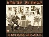 OLIVIER CORRE SAN JULIAN CAFE Teaser