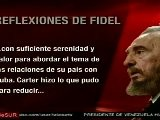 Reflexiones De Fidel Sobre Encuentro Con Carter