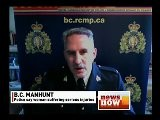 RCMP Cpl. Dan Moskaluk Talks About The Canada-wide Manhunt For David Wesley Bobbitt In The Brutal Assault Of A 22-year-old Woman In Penticton, B.C
