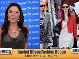 Rachel Bilson Fashion Recap