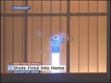 Shots Fired Into Home