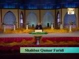 Shahbaz Qamar Faridi - Aida Sohna Vekha Koi Lal Nai NaaT
