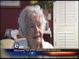 TSA Searches 95 Year Old Woman
