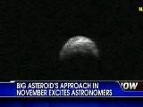 Une Asteroid De 1.300 Pieds De Large Va Passer Tres Pres De La Terre Le 11-8-11