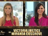 Victoria Justice Vs. Miranda Cosgrove : Round 1