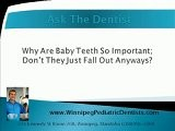 Why Baby Teeth Are Important - Winnipeg Kid&#039 S Dentist