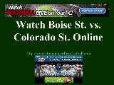 Watch Boise State Colorado State Game Online   COLORADO STATE Vs. BOISE STATE Football Live Streaming