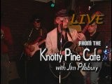 Jim Pillsbury Live From The Knotty Pine Cafe&#39 176