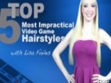 Top 5 With Lisa Foiles - Top 5 Most Impractical Female Character Hairstyles